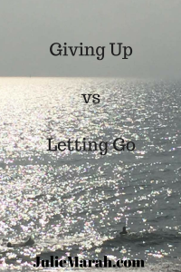 Giving Up vs Letting Go2